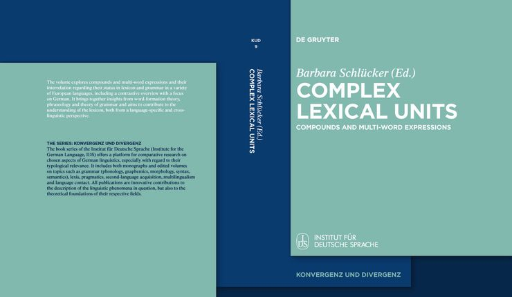 Cover Complex Lexical Units. Compounds and Multi-Word Expressions. Erschienen 2019 bei De Gruyter. OPEN ACCESS.
